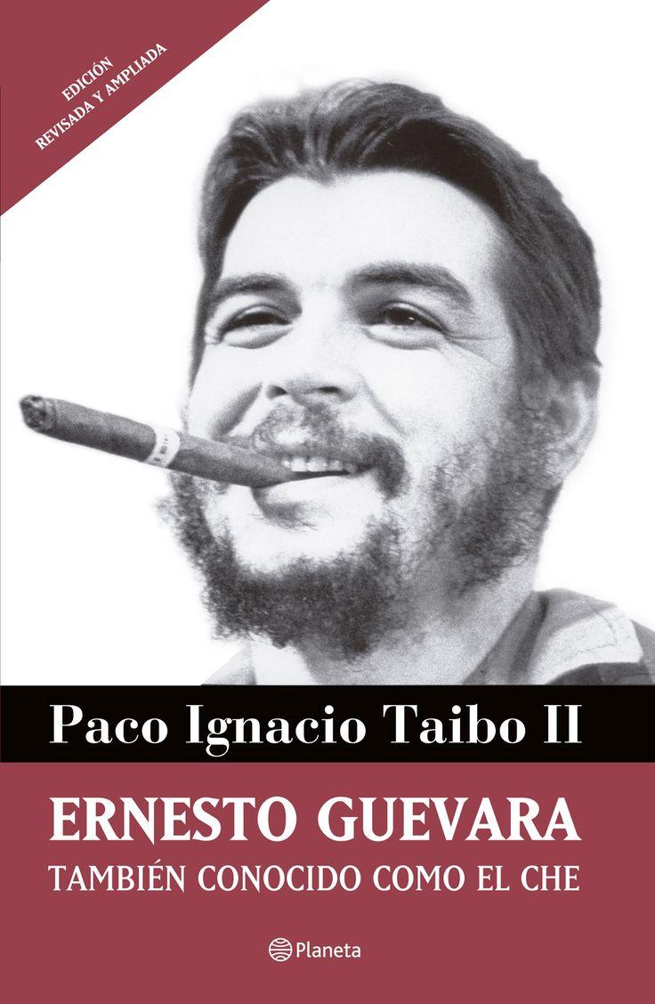 Best 25 cher guevara ideas on pinterest cher do you believe el ernesto guevara tambin conocido como el che de paco ignacio taibo ii fandeluxe Document