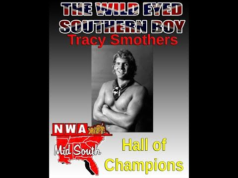 Tracy Smothers - NWA Mid South Hall of Champions Tribute Video