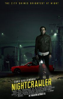 Nightcrawler (2014): A young man stumbles upon the underground world of L.A. freelance crime journalism.