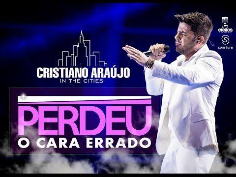 Cristiano Araújo - Perdeu o cara errado - (DVD in The Cities) [Vídeo Oficial]…
