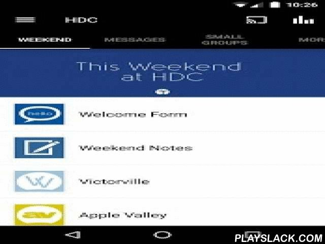 High Desert Church  Android App - playslack.com ,  This is the official High Desert Church Application. When you download this app, you're only a tap away from HDC's weekend messages. Other features include quick access to Pastor Tom's blog, access to small group notes and to leader notes, and small group leaders will now be able to take their small groups' attendance with just a few touches.For more information about HDC please visit: http://www.highdesertchurch.comThe High Desert Church…