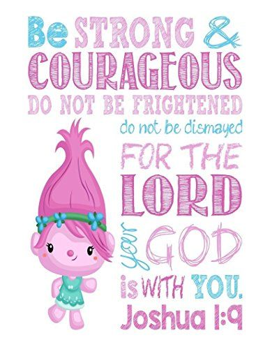 Bible Verses for girls strength fear God Pink Trolls Poppy Inspirational Christian art print - Be Strong & Courageous Joshua 1:9 Bible Verse - Playroom or Kids Room - Multiple Sizes: Handmade #ad