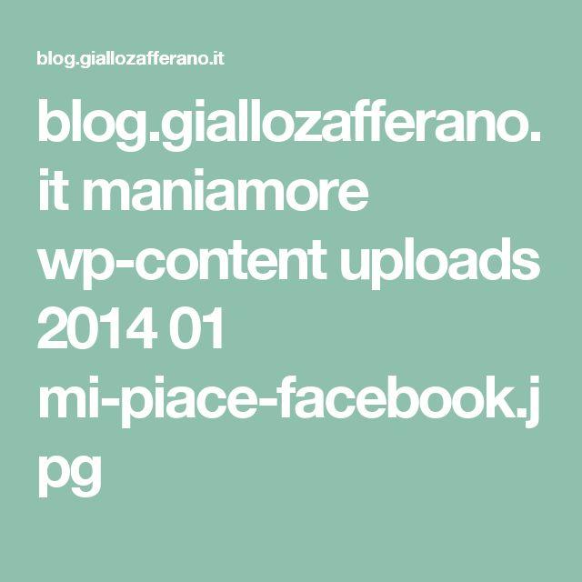 blog.giallozafferano.it maniamore wp-content uploads 2014 01 mi-piace-facebook.jpg
