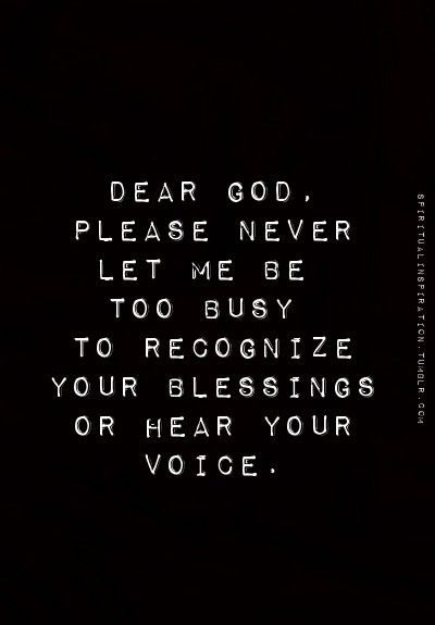 Never too busy to recognize God's blessings