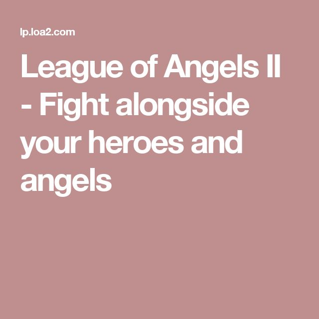 League of Angels II - Fight alongside your heroes and angels