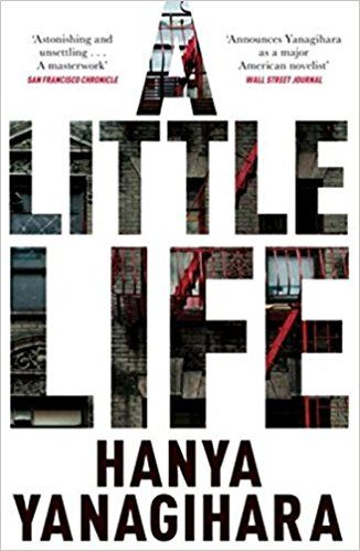 A Little Life: Shortlisted for the Man Booker Prize 2015: Amazon.co.uk: Hanya Yanagihara: 9781447294832: Books