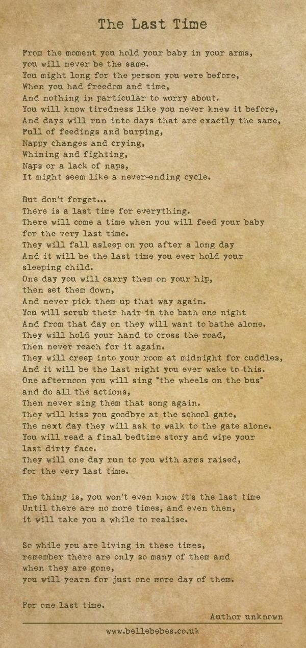 "The Last a Time. A beautiful poem about all of the ""lasts"" that come with a child growing up. Bittersweet!"