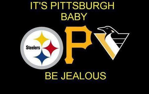 Pittsburgh sports are the best!
