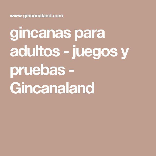 gincanas para adultos - juegos y pruebas - Gincanaland