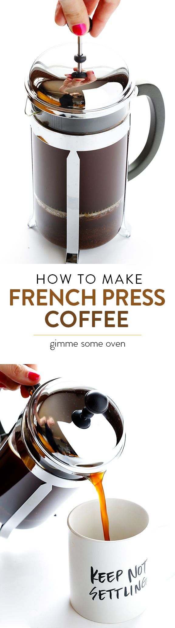 All sorts of great tips and tricks on how to make the PERFECT batch of French Press coffee | gimmesomeoven.com
