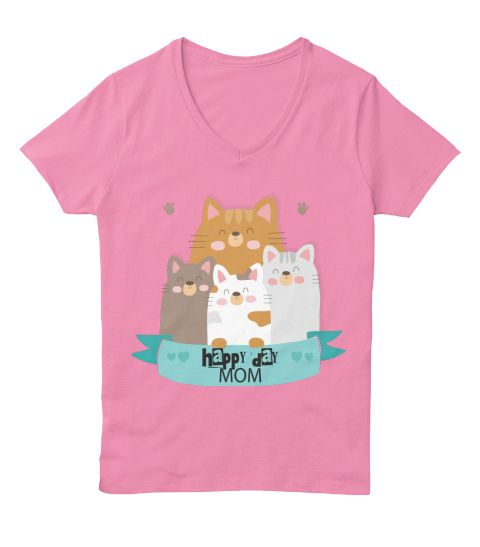 Happy Day Cats Mom Pink  T-Shirt Front