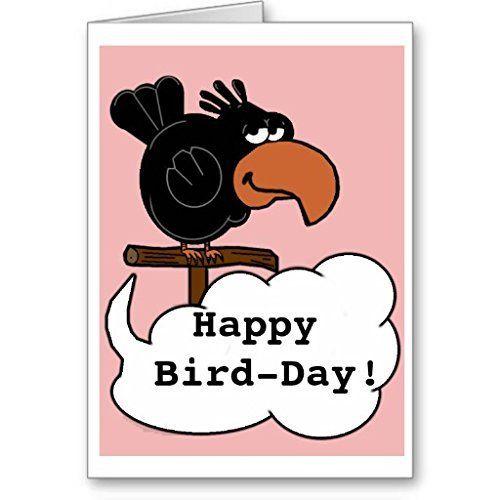 Happy Bird Day Birthday Card Http Www Amazon Com Dp