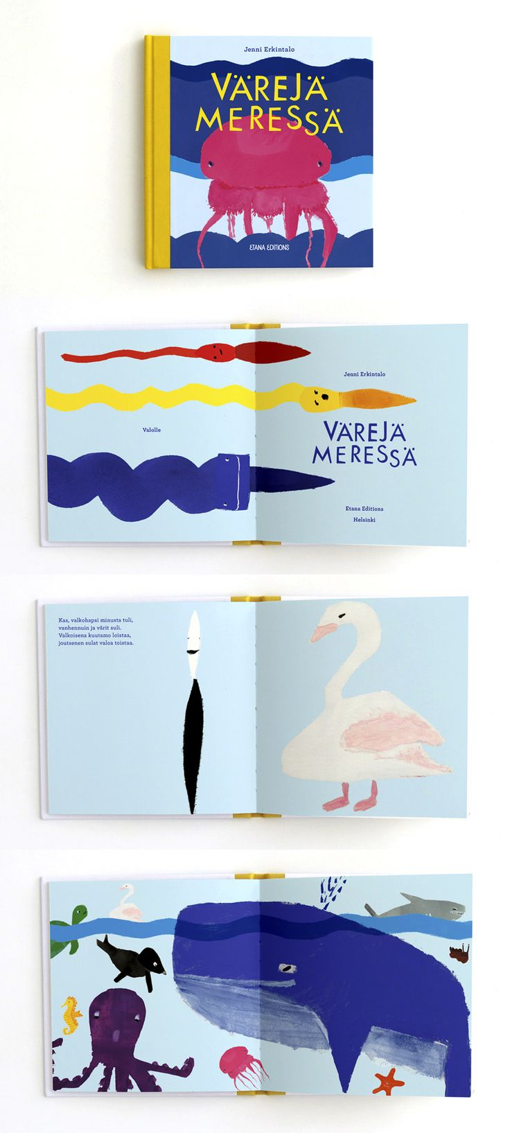 Värejä meressä=Colour me Sea by Jenni Erkintalo  A book about a crazy brush family and a group of sea animals who need a new coat of paint. What happens when two brushes bump into each other?   One of the newest Etana Editions book from the North!