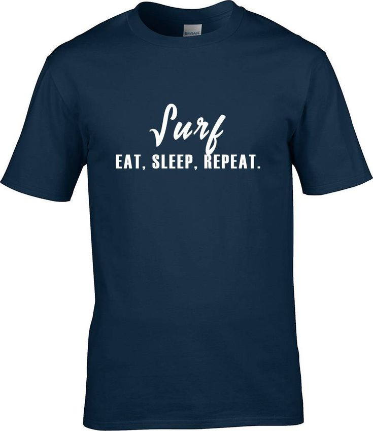 surfing gift, Eat Sleep Surf Repeat, eat sleep repeat, surf, holiday tshirt tee shirt top t-shirt son daughter men women by RingAndDonut on Etsy