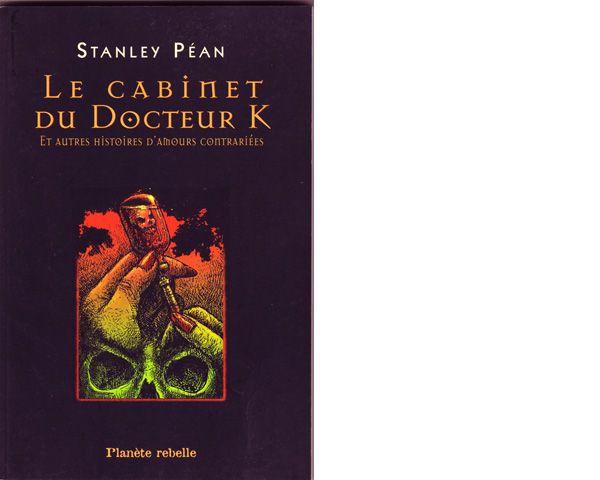 Dans Le cabinet du Docteur K, de Stanley Péan, un homme hanté par des rêves romantiques consulte une mystérieuse et ravissante psychiatre... Dans ce recueil, les lecteurs et lectrices reconnaîtront la prédilection de l'auteur pour les ambiances troubles et les climats étranges.