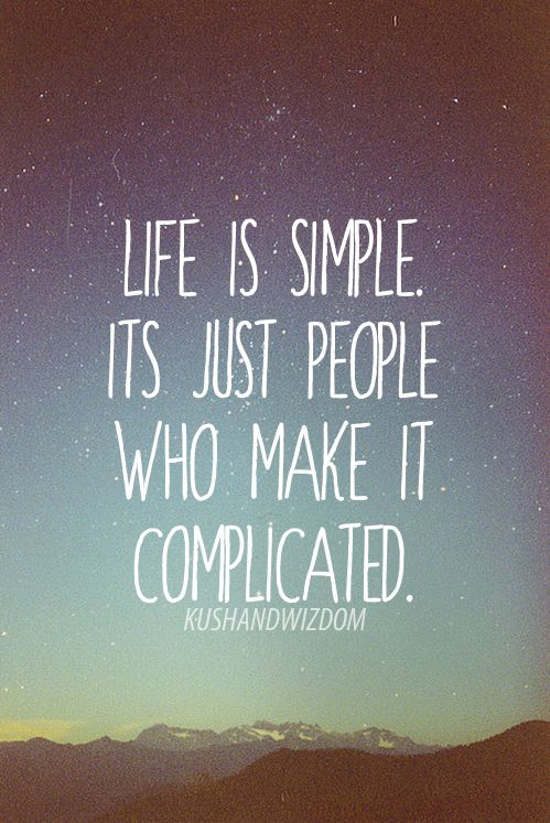 Simple Quotes About Life Best 93 Best Simplicity Images On Pinterest  Simple Living The Simple
