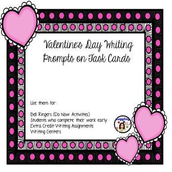 Valentine's Day Writing Prompts on Task Cards There are 40 Valentine's Day themed task cards included here. Some of them are journal prompts and some of them are quotes for students to write responses to.