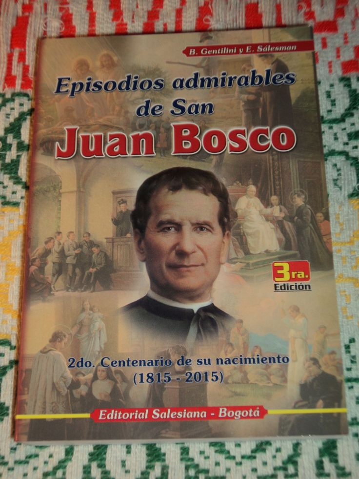Episodios Admirables de San Juan Bosco 3a Edicion
