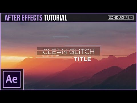 After Effects Tutorial: Clean Glitch Titles - Motion Graphics - YouTube