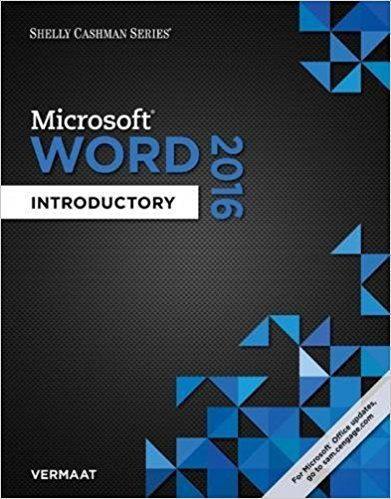 Shelly Cashman Series Microsoft Office 365 and Word 2016 Introductory 1st Edition Vermaat Solutions Manual test banks, solutions manual, textbooks, nursing, sample free download, pdf download, answers