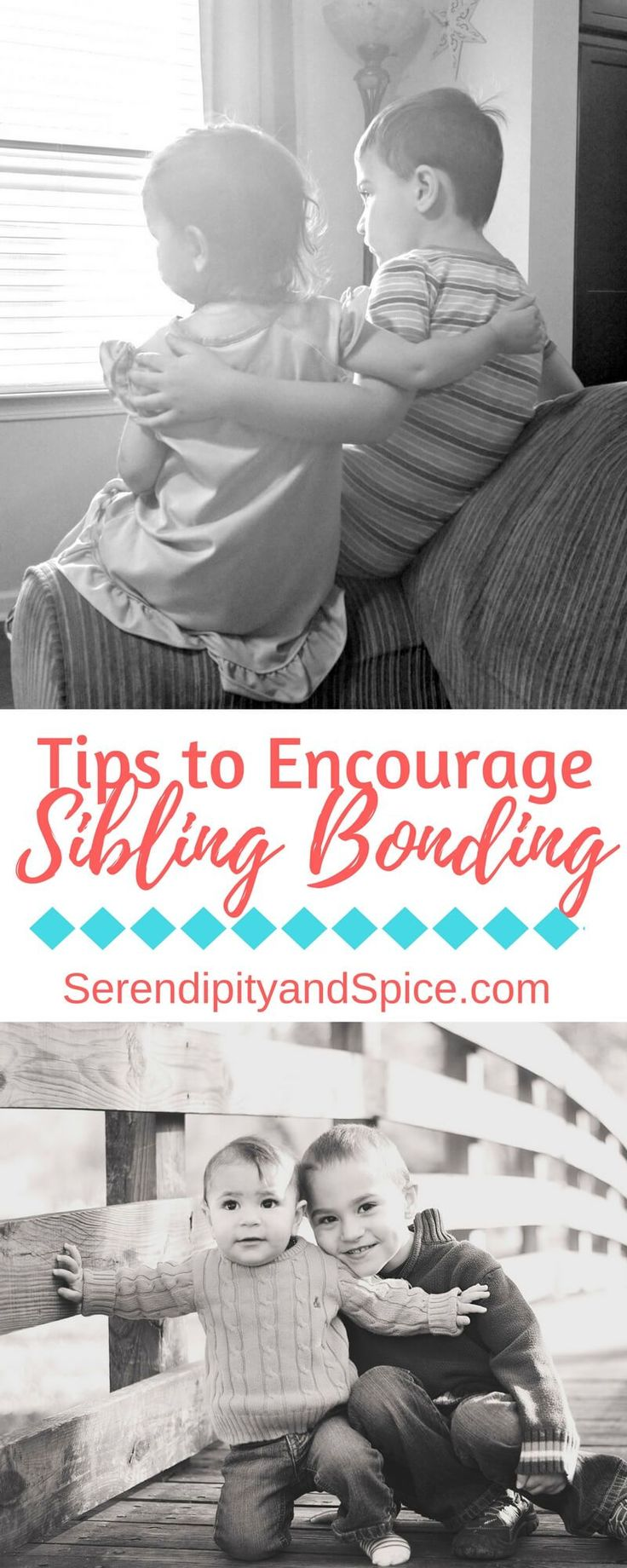 How to Create Strong Sibling Bonds ~ Follow these tips for encouraging your children to get along and be friends as well as siblings. http://serendipityandspice.com