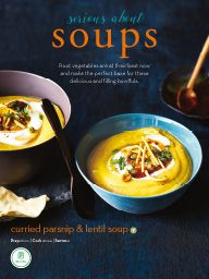 "I saw this in ""Serious About Soups"" in Fresh July 2015 ."