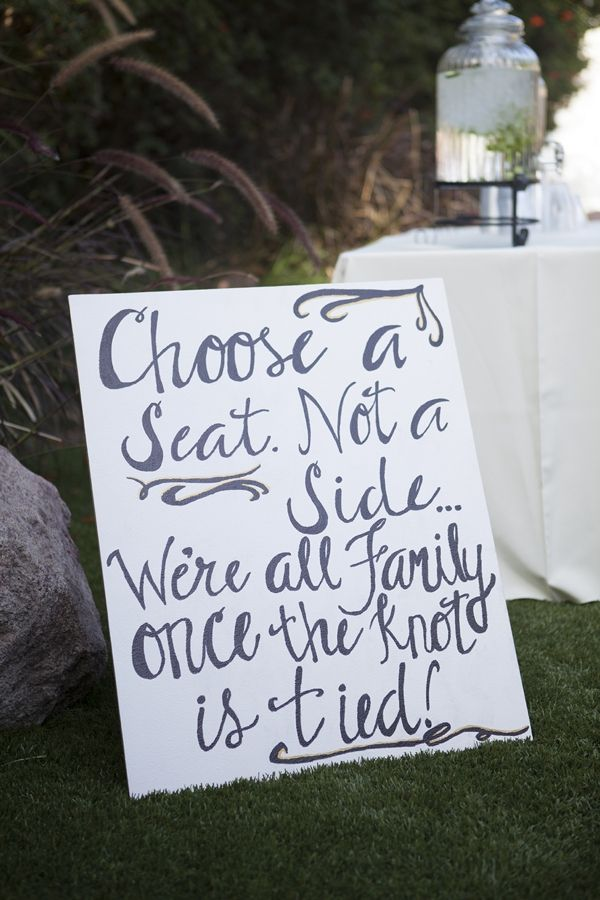 DIY Wedding | choose a seat not a side, we're all family once the knot is tied!