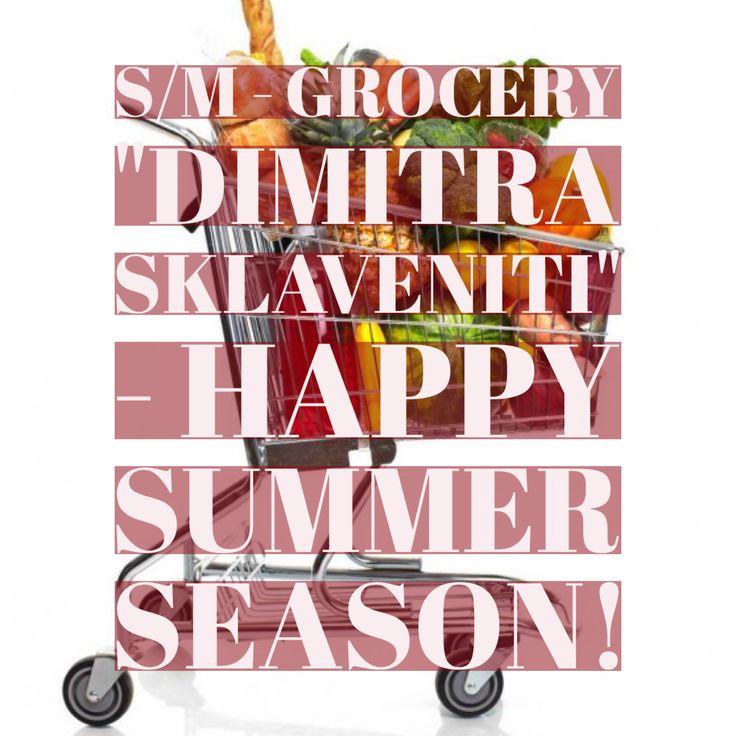 "S/M - Grocery ""Dimitra Sklaveniti"""