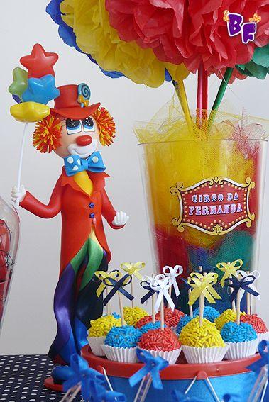 Brincando de Festa: Hoje é dia de Circo!!!