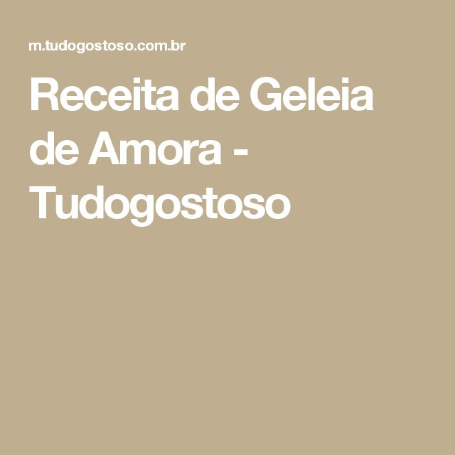 Receita de Geleia de Amora - Tudogostoso