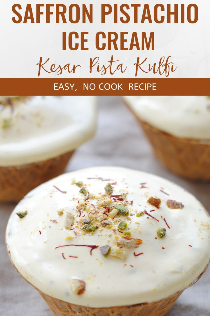 No Cook Kesar Pista Kulfi Saffron And Pistachio Ice Cream Recipe Indian Desserts Recipes Kulfi Recipe