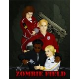 Zombie Field: The Rise and Fall (Kindle Edition)By Razorback