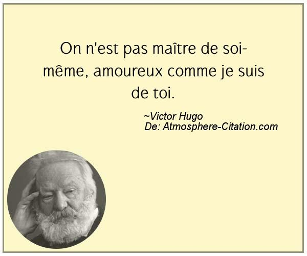 Citation de Victor Hugo - Proverbes Populaires                                                                                                                                                                                 Plus