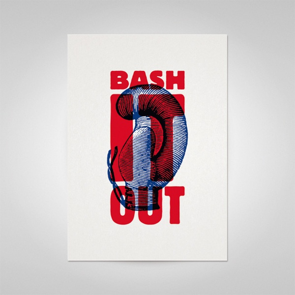 """Bash It Out""  Bash It Out Posters by Ello Mate!  www.ellomate.co.uk"