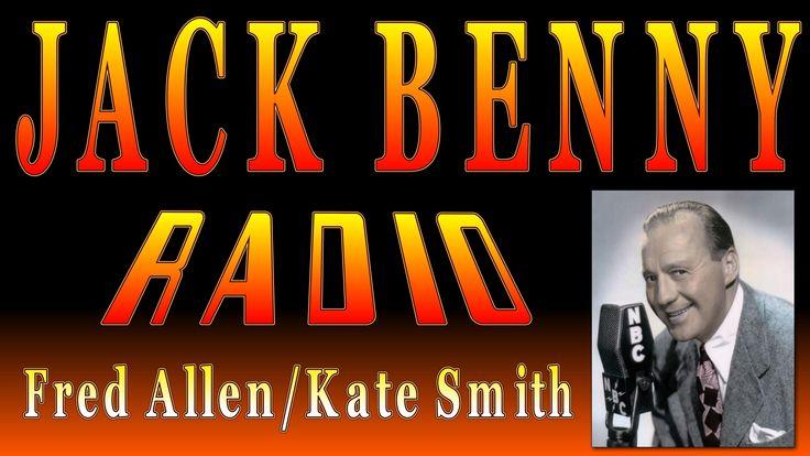 JACK BENNY RADIO Fred Allen Kate Smith