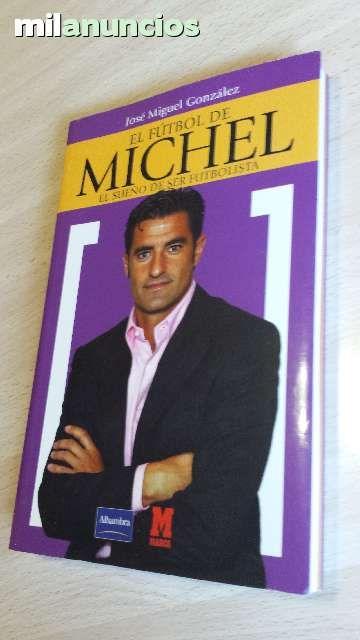 """Vendo libro """"El fútbol de Michel"""" El sueño de ser futbolista. Anuncio y más fotos aquí: http://www.milanuncios.com/libros/el-futbol-de-michel-141813110.htm"""