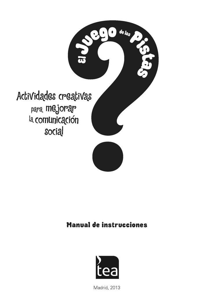 """Manual descargable del """"Juego de las Pistas"""" que pretende ayudar a aquellos #niños y adolescentes con problemas de comprensión de la #comunicación social."""