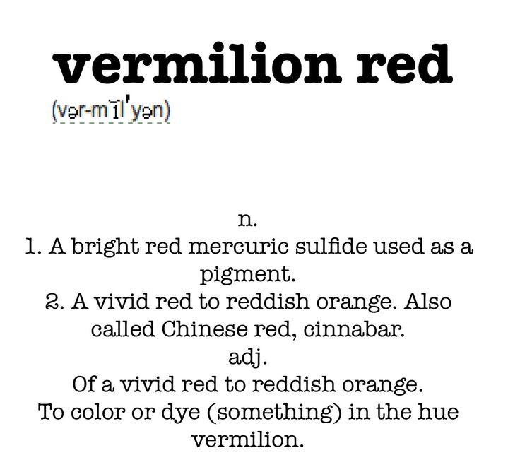 Definition of Vermilion