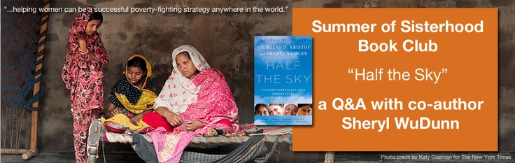 Every Mother Counts conducts a Q & A with Sheryl WuDunn, co-author of Half the Sky: Turning Oppression into Opportunity for Women Worldwide, on the power of her book and her hopes for the documentary and social impact games to come!