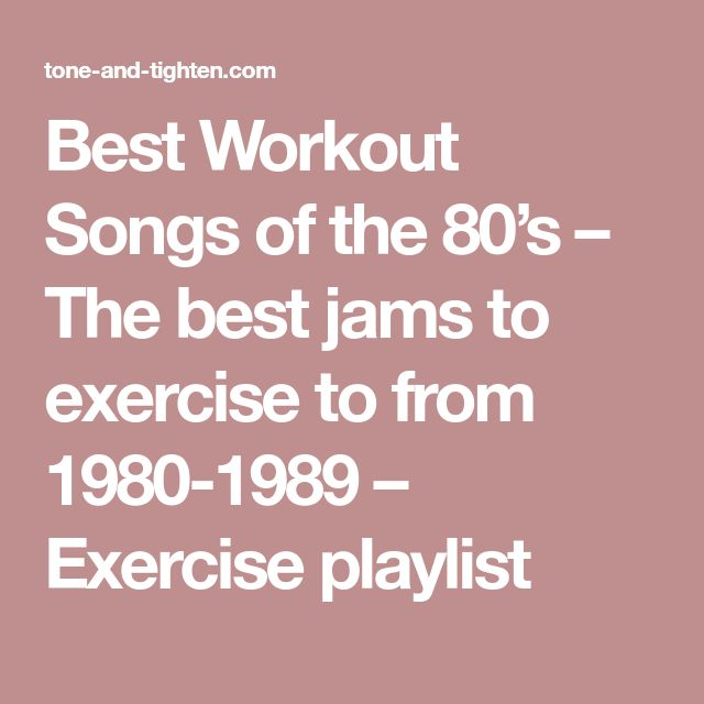 Best Workout Songs of the 80's – The best jams to exercise to from 1980-1989 – Exercise playlist
