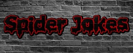 Spider Puns, Spider Jokes, Spider Humor plus many funny Halloween jokes can be enjoyed at Halloweenjokes.com