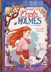 Ma chronique de la BD Enola Holmes T1 : la double disparition