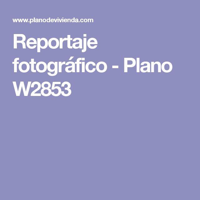 Reportaje fotográfico - Plano W2853