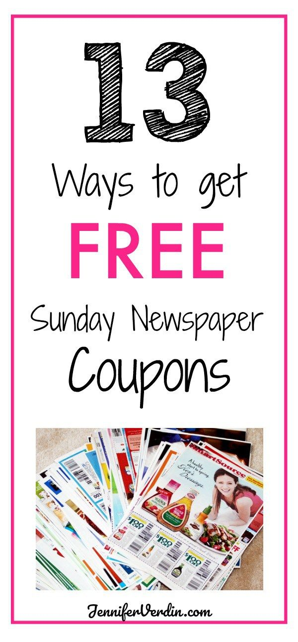 13 Ways To Get Free Sunday Newspaper Coupons Sunday Newspaper Coupons Newspaper Coupon Sunday Newspaper