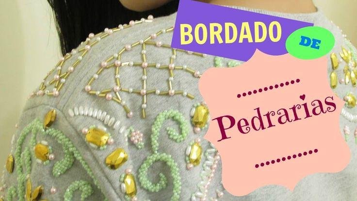 Bordado de Pedrarias: Moletom Fashion - 1° Vídeo do Canal