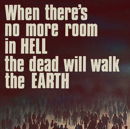 When there is no more room in Hell... - http://zombies.futtoo.com/when-there-is-no-more-room-in-hell #zombies