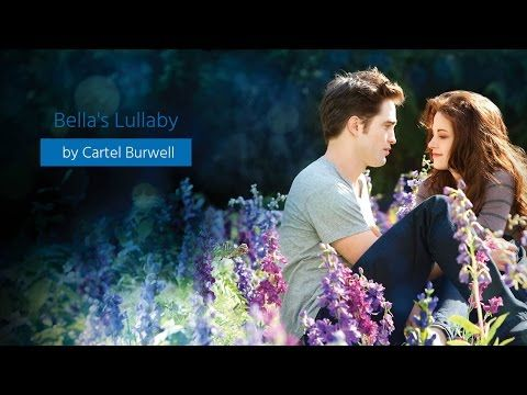 Bella's Lullaby (Twilight Soundtrack Version  Official ) - YouTube