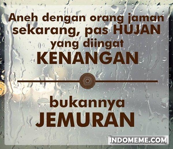 Pas hujan yang diingat kenangan - #Meme - http://www.indomeme.com/meme/pas-hujan-yang-diingat-kenangan/