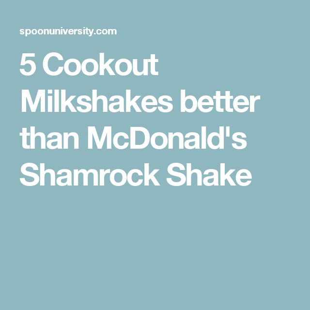 5 Cookout Milkshakes better than McDonald's Shamrock Shake