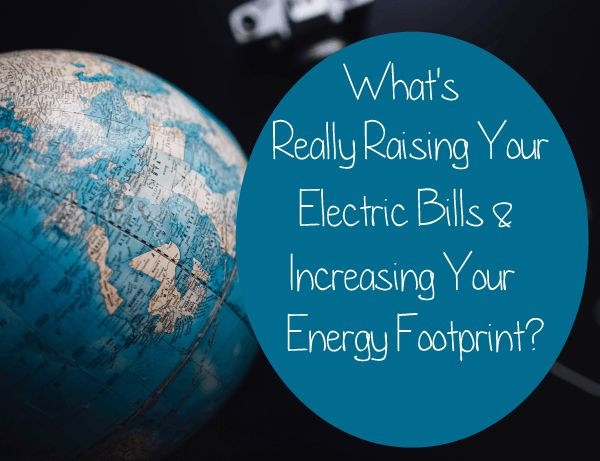 Save electricity: What's really raising your electric bill